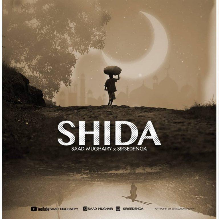 Download Audio by Saad Mughairy x Sirsedenga – Shida (Qaswida)