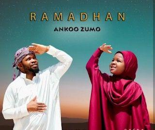 Download Audio by Ankoo Zumo – Ramadhan