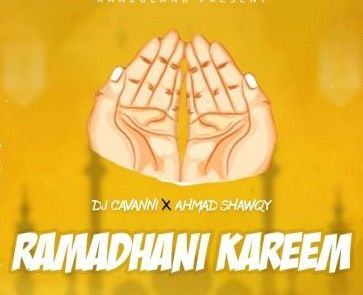 Download Audio by Dj Cavanni ft Ahmad Shawqy – Ramadhan