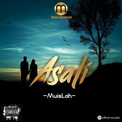 Download Audio by Muislah – Asali