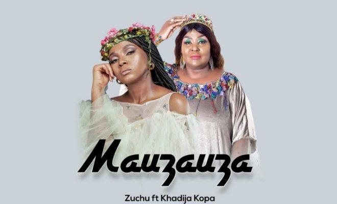 Download Audio by Zuchu ft Khadija Kopa – Mauzauza