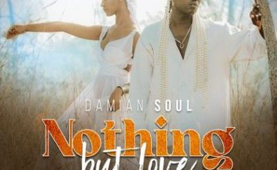 Download Audio | Damian Soul – Nothing But Love