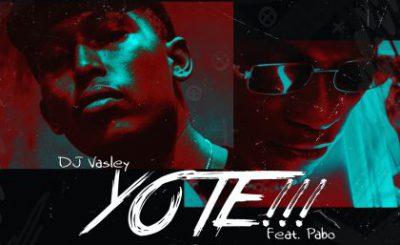 Download Audio   Dj Vasley ft Pabo – Yote