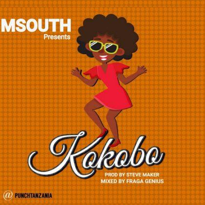 Download Audio   Msouth – Kokobo