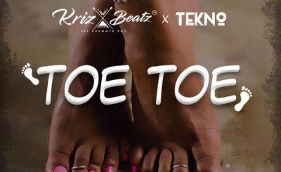 Download Audio | Krizbeatz ft Tekno – Toe Toe
