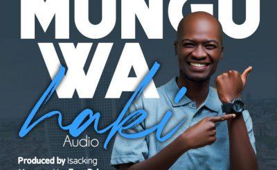 Download Audio | Supa Newe – Mungu wa Haki