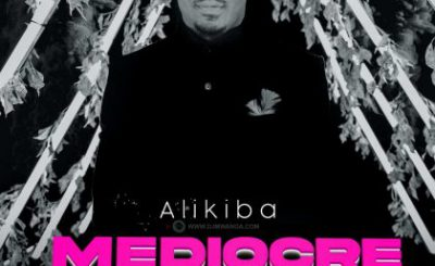 Download Audio | Alikiba – Mediocre