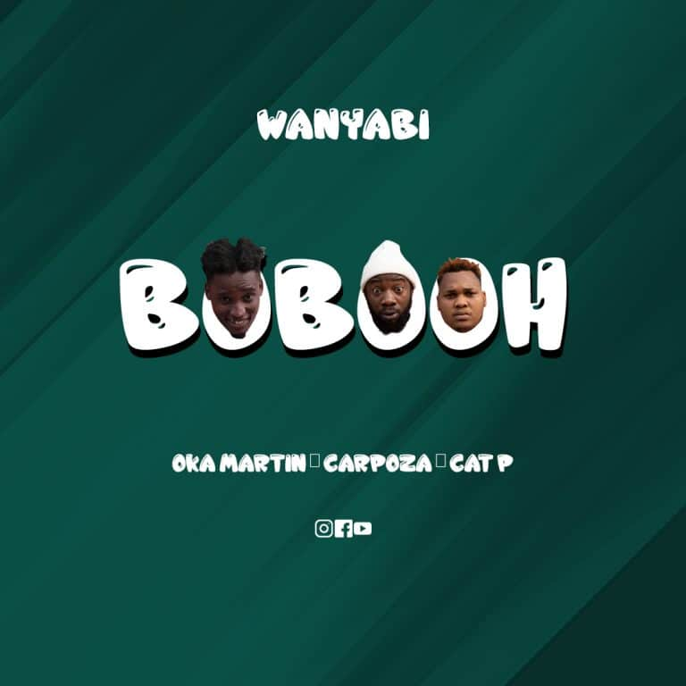 Download Audio | Wanyabi – Bobooh