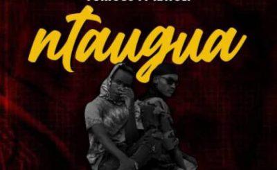 Download Audio | Furious ft Katuli – Ntaugua