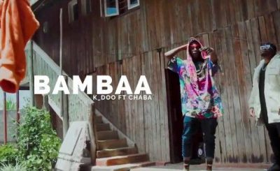 Download Video | K Doo ft Chaba – Bambaa