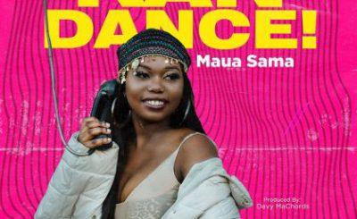 Download Audio   Maua Sama – Kan Dance