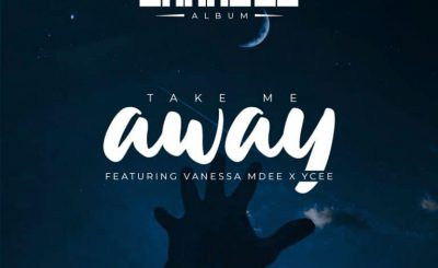Download Audio | Rj the Dj ft Vanessa Mdee & Ycee – Take Me Away