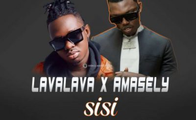 Download Audio | Amasely ft Lava lava – Sisi