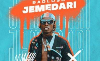 Download Audio   Badloso – Jemedali