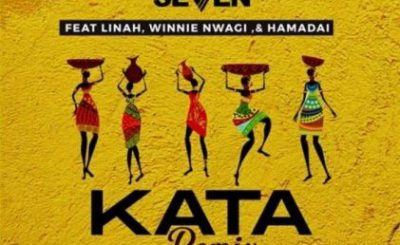 Download Audio | Dj seven Ft. Linah, Winnie Nwagi & Hamadai – Kata Remix