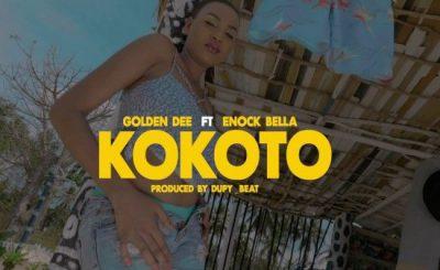 Download Video | Golden Dee ft Enock Bella – Kokoto