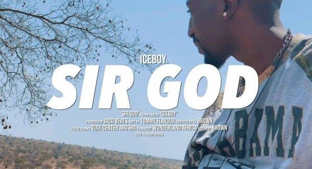 Download Video   Iceboy – Sir God