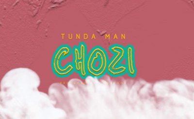Download Audio | Tundaman – Chozi