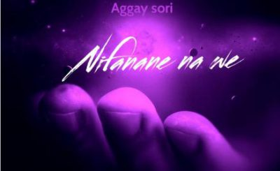 Download Audio | Aggay – Nataka nifanane Nawe