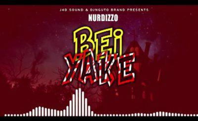 Download Audio | Nurdizzo – Bei yake
