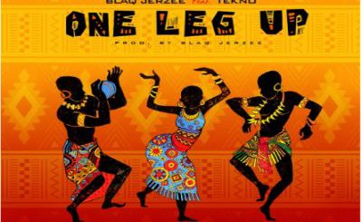 Download Audio | Blaq Jerzee ft Tekno – One Leg Up