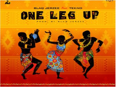Download Audio by Blaq Jerzee ft Tekno – One Leg Up