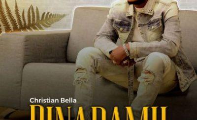 Download Audio by Christian Bella – Binadamu