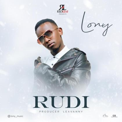 Download Audio by Lony Music – Rudii