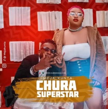 Download Audio by Meja Kunta – Chura Superstar