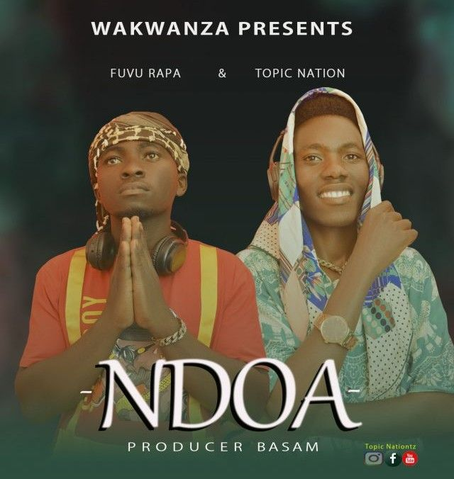 Download Audio | Fuvu Rapa & Topic Nation – Ndoa
