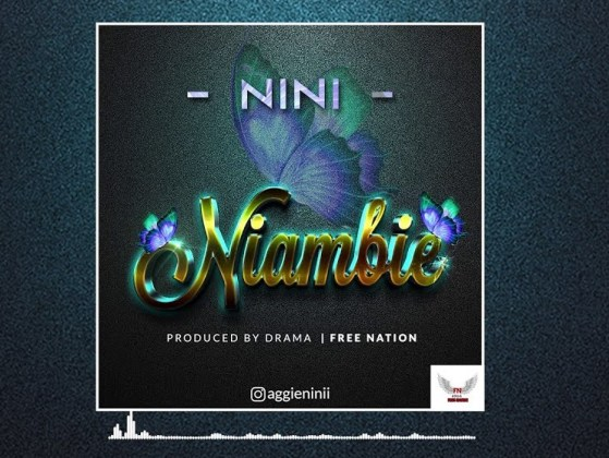 Download Audio by Nini – Niambie