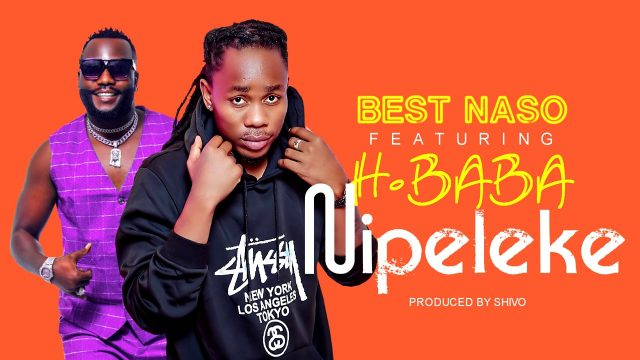 Download Audio by Best Nasso ft H Baba – Nipeleke