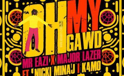 Download Audio | Mr Eazi & Major Lazer ft. Nicki Minaj & K4mo – Oh My Gawd (Riton Remix)