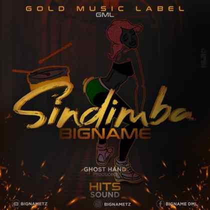 Download Audio by Big Name – Sindimba