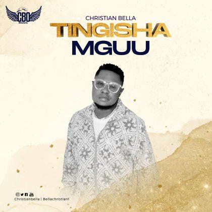 Download Audio by Christian Bella ft Gaz Fabulous – Tingisha Mguu