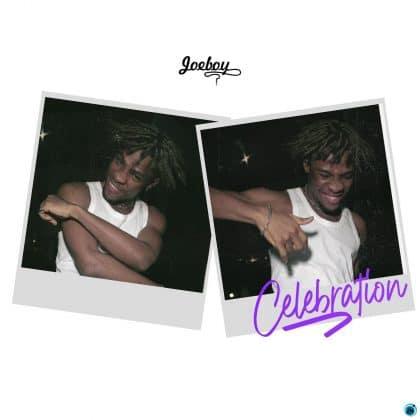 Download Audio by Joeboy – Celebration