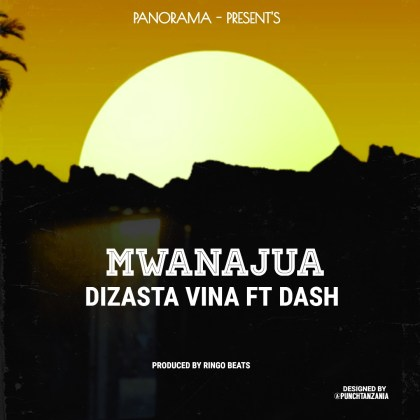 Download Audio by Dizasta Vina ft Dash – Mwanajua
