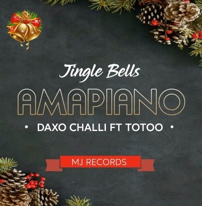 Download Audio by Daxo Chali ft Totoo – Jingle bells (Amapiano)