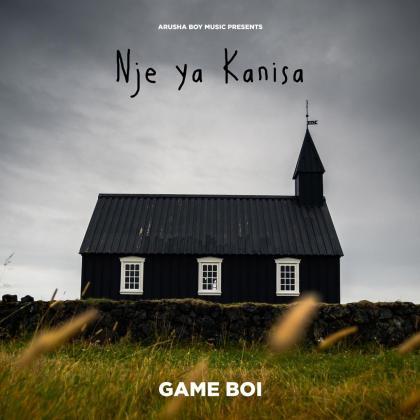 Download Audio by Game Boi – Nje ya Kanisa