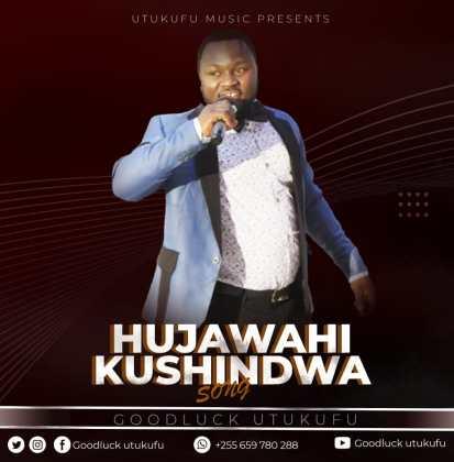 Download Audio by Good luck Utukufu – Hujawahi Kushindwa
