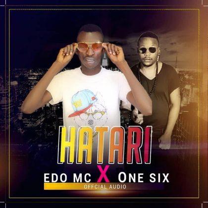 Download Audio by Edo Mc ft One Six – Hatari