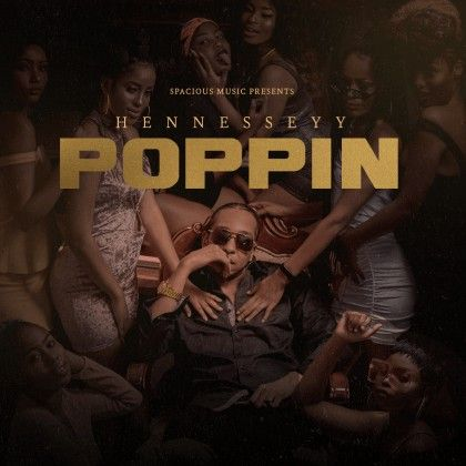 Download Audio by Hennesseyy – Poppin