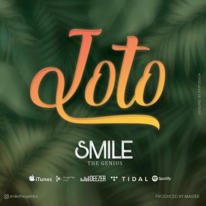 Download Audio by Smile The Genius – Joto