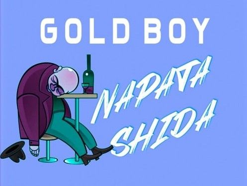 Download Audio by Gold Boy – Napata Shida
