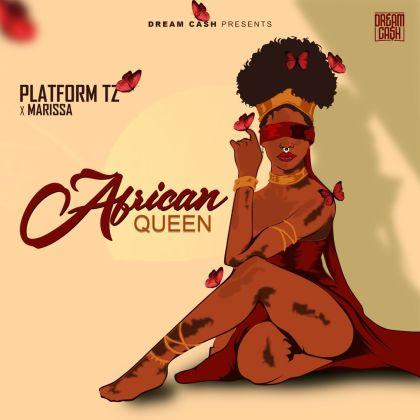 Download Audio by Platform ft Marissa – African Queen