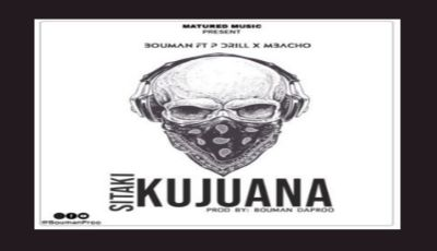 Download Audio by BouMan ft Drill x Mbacho – Sitaki Kujuana
