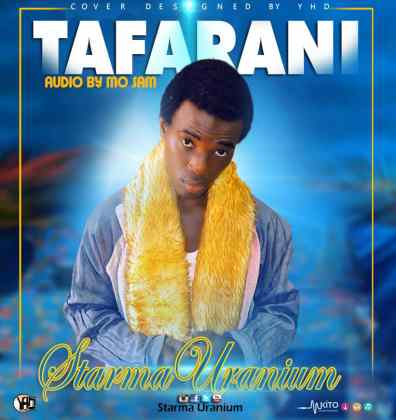 Download Audio by Starma Uranium – Tafaran