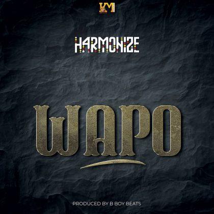 Download Audio by Harmonize – Wapo