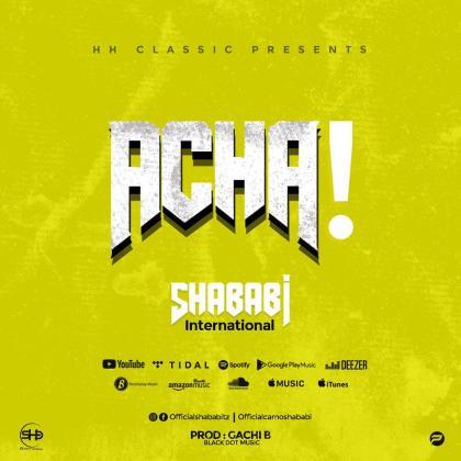 Download Audio by Shababi International – Acha