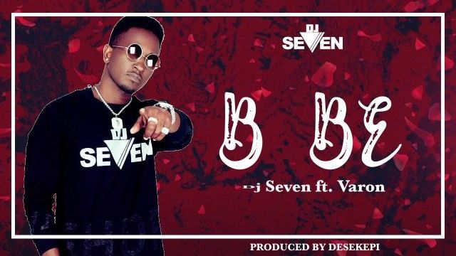 Download Audio by Dj Seven ft Varon – Bebe